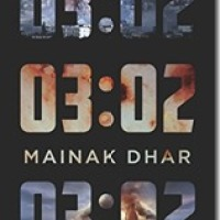 Book review: 03:02 by Mainak Dhar